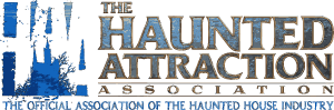 The Haunted Attraction Association - The Official Association of the Haunted House Industry